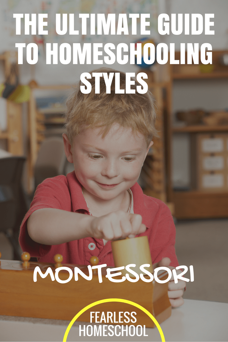 Montessori homeschooling - The Ultimate Guide to Homeschooling Styles series from Fearless Homeschool