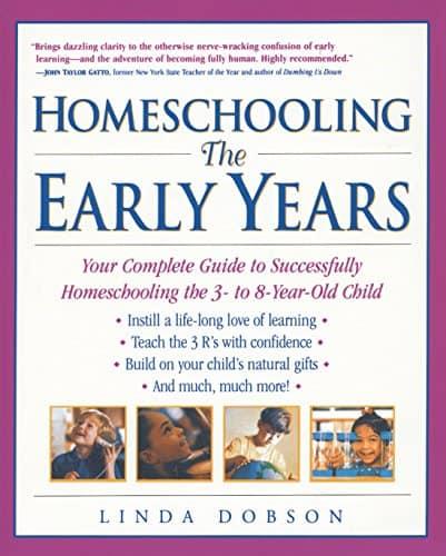 Homeschooling the Early Years - Linda Dobson