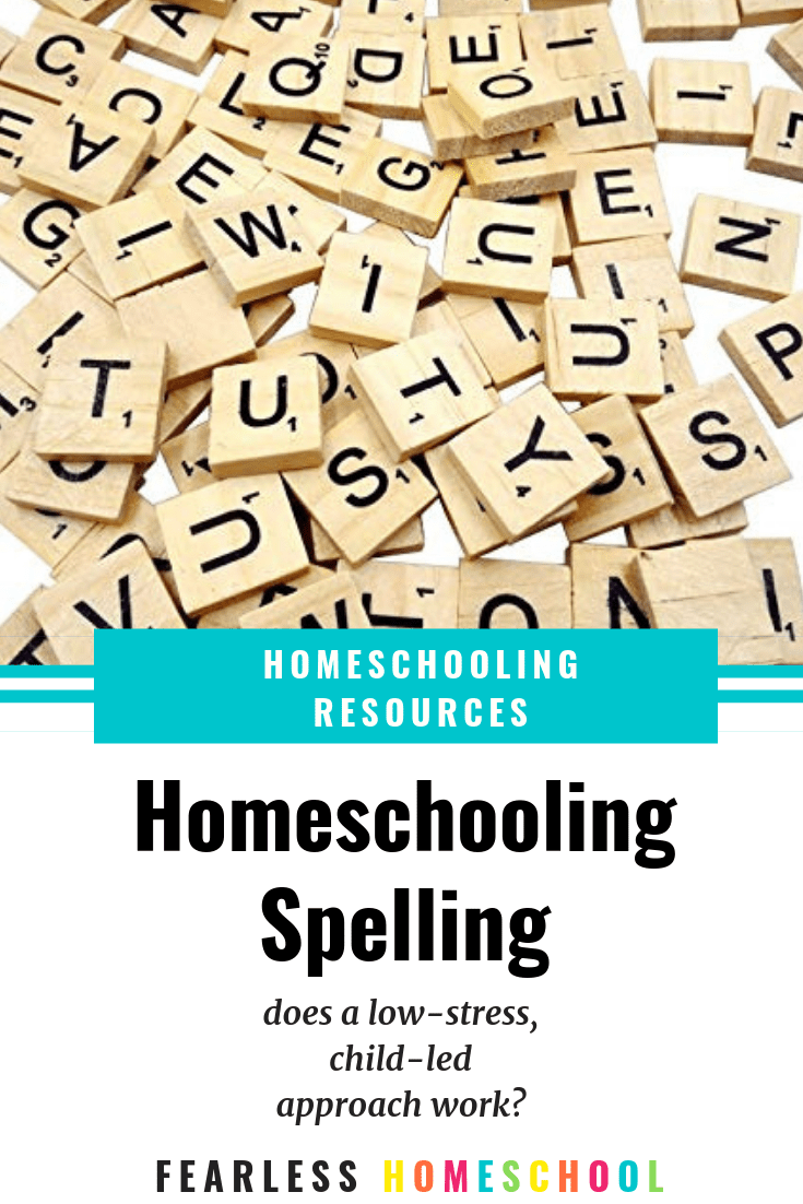 Homeschooling Spelling - does a low-stress, child-led approach actually work?